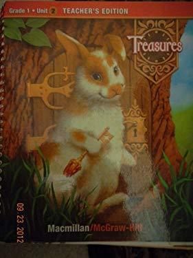Treasures, a Reading/Language Arts Program, Grade 1, Unit 2 Teacher Edition