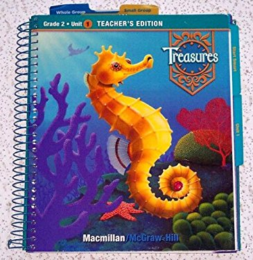 Treasures, a Reading/Language Arts Program, Grade 2, Unit 1 Teacher Edition