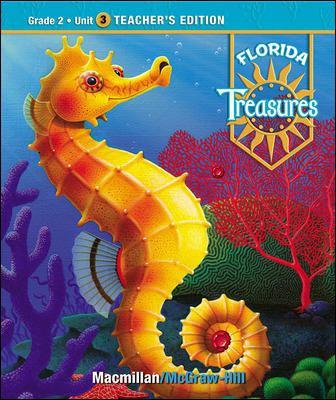 Treasures, a Reading/Language Arts Program, Grade 2, Unit 3 Teacher Edition