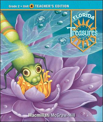 Treasures, a Reading/Language Arts Program, Grade 2, Unit 4 Teacher Edition
