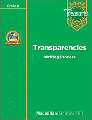 Treasures, a Reading/Language Arts Program, Grade 4, Transparencies: Writing Process