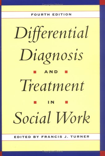 Differential Diagnosis and Treatment in Social Work