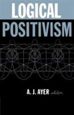 Logical Positivism 9780029011300