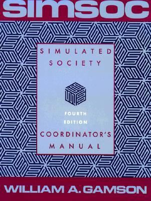Simsoc: Simulated Society, Fourth Edition Participant's Manual