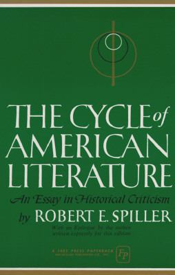 The Cycle of American Literature: An Essay in Historical Criticism
