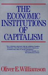The Economic Institutions of Capitalism: Firms, Markets, Relational Contracting 129046