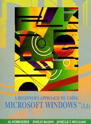 A Beginner's Approach to Using Microsoft Windows