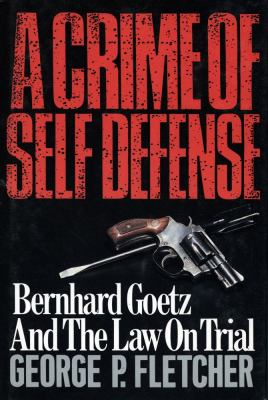 A Crime of Self-Defense