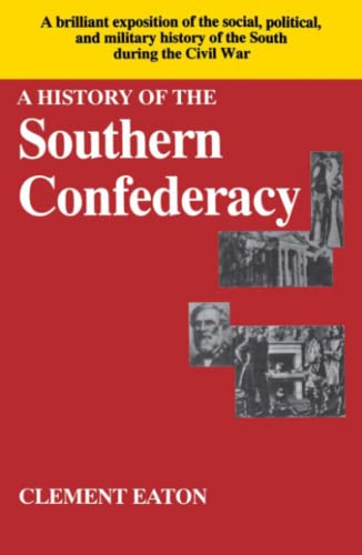 A History of the Southern Confederacy