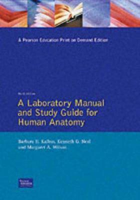 Human Anatomy Laboratory Manual and Study Guide