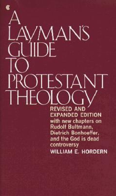 A Layman's Guide to Protestant Theology