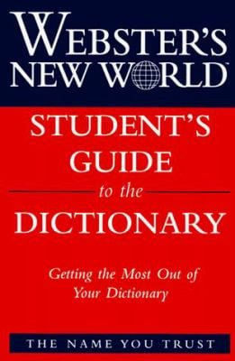 A Student's Guide to the Dictionary
