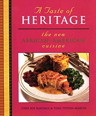 A Taste of Heritage: The New African-American Cuisine 9780028603827