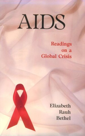 AIDS: Readings on a Global Crisis