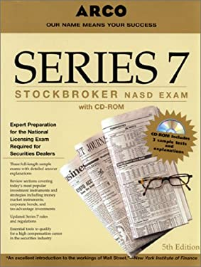 ARCO Series 7 Stockbroker NASD Exam [With Tests]