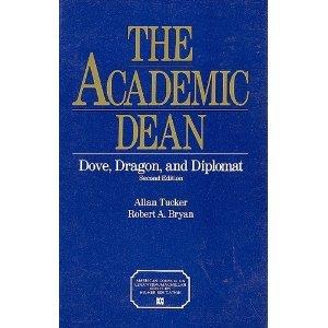 Academic Dean: Dove, Dragon, and Diplomat