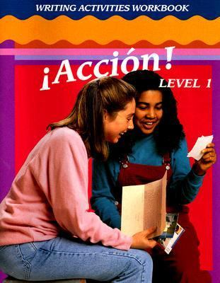 Accion! Level 1 Writing Activities Workbook