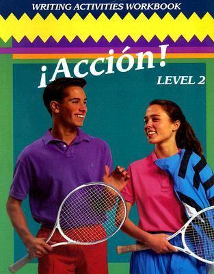 Accion! Level 2 Writing Activities Workbook