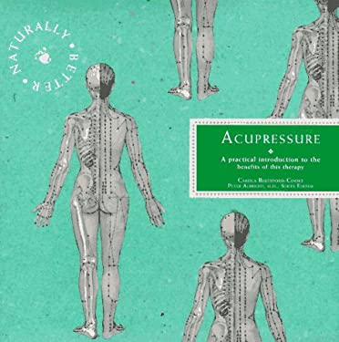 Acupressure: Naturally Better