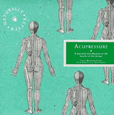 Acupressure: Naturally Better