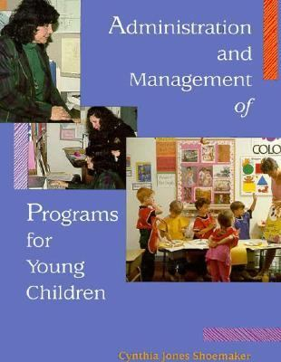 Administration & Management of Programs for Young Children