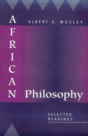 African Philosophy: Selected Readings