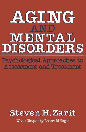 Aging and Mental Disorders: Psychological Approaches to Assessment and Treatment 9780029359808