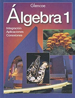 Algebra 1: Integration - Applications - Connections 9780028253398