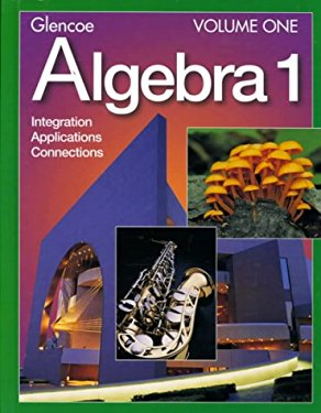 Algebra 1 Volume One: Integration Applications Connections