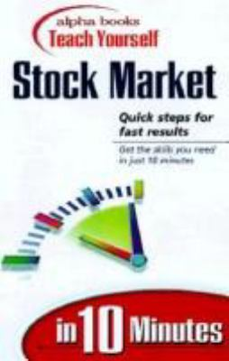 Alpha Books Teach Yourself the Stock Market in 10 Minutes