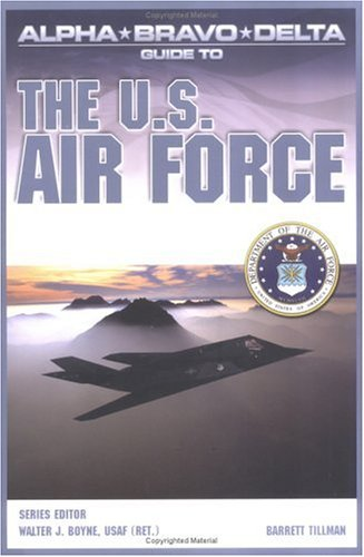 Alpha Bravo Delta Guide to the U.S. Airforce