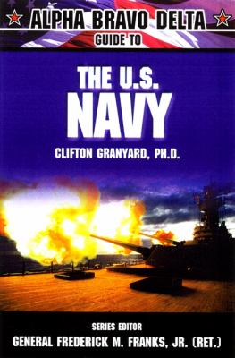 Alpha Bravo Delta Guide to the U.S. Navy