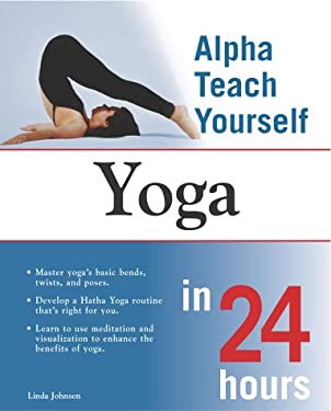 Alpha Teach Yourself Yoga in 24 Hours: 4
