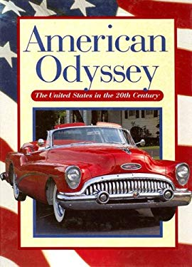 American Odyssey: The United States in the 20th Century 9780028222592