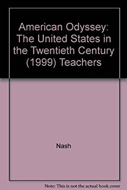 American Odyssey : The United States in the Twentieth Century