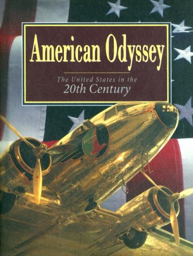 American Odyssey: The United States in the Twentieth Century