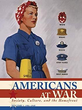 Americans at War: Society, Culture, and the Homefront