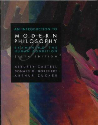 An Introduction to Modern Philosophy: Examining the Human Condition
