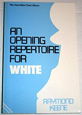 An Opening Repertoire for White