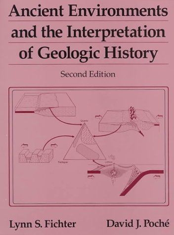 Ancient Environments & the Interpretation of Geologic History