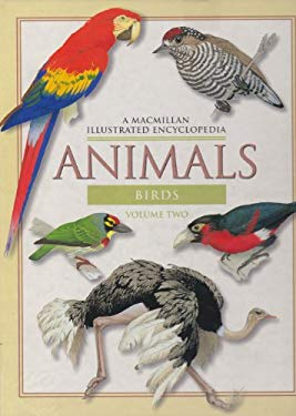 Animals a MacMillan Illustrated Encyclopedia V2 Birds