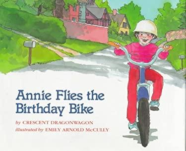 Annie Flies the Birthday Bike