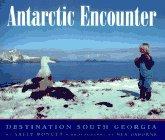 Antarctic Encounter: Destination South Georgia