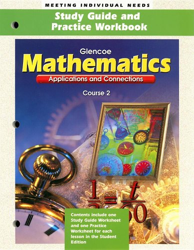 Applications and Connections Course 2 Study Guide and Practice Workbook