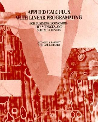 Applied Calculus with Linear Programming