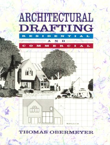 Architectural Drafting: Residential and Commercial 9780028004150