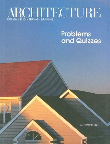 Architecture, Problems & Quizzes: Design, Engineering, Drawing
