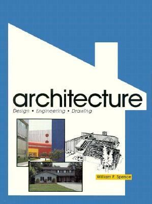 Architecture: Design, Engineering, Drawing