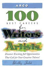 Arco 100 Best Careers for Writers and Artists