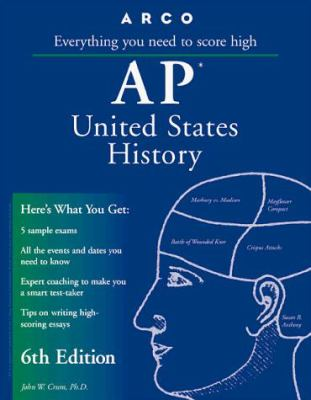 Arco AP United States History: Everything You Need to Score High